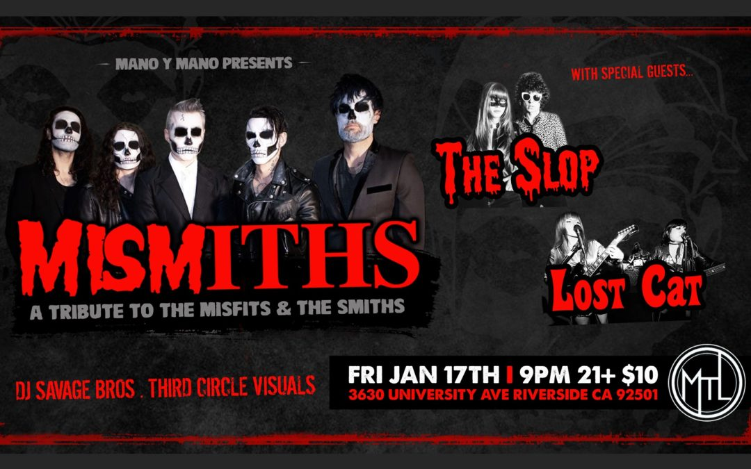 Mismiths w/ The Slop, Lost Cat, Guest DJ Savage Bros