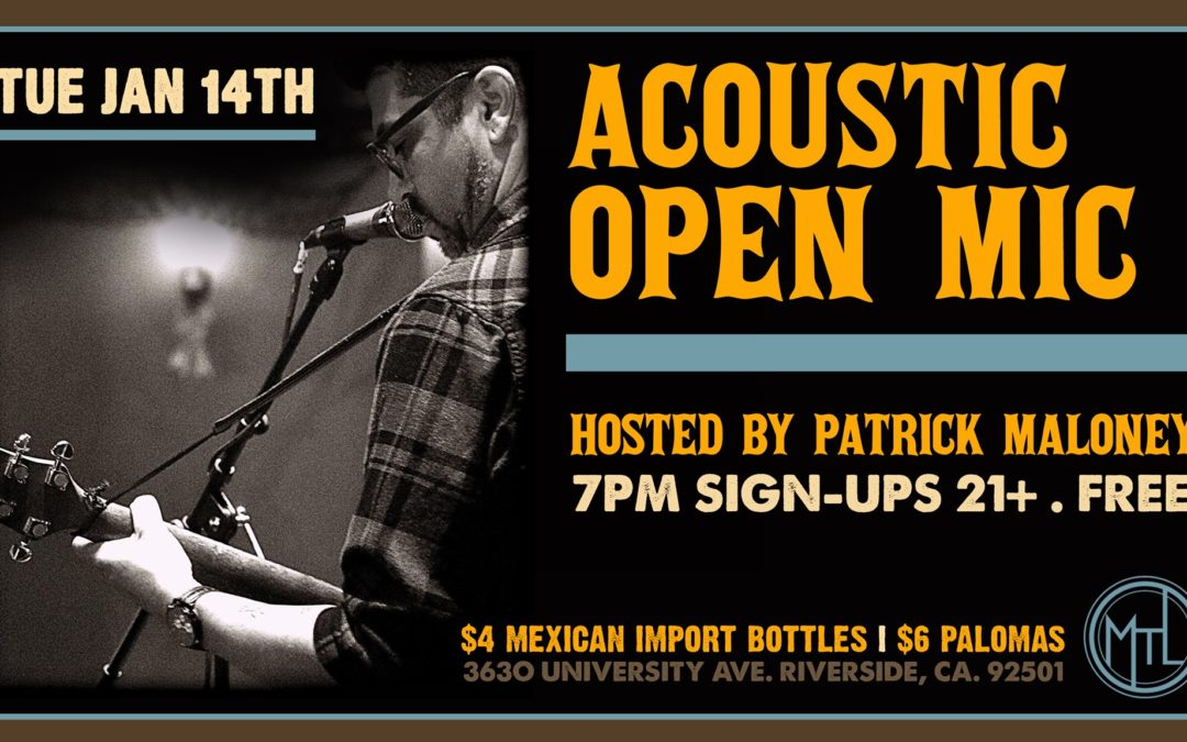 "MTL ""Acoustic Open Mic"" Hosted by Patrick Maloney"
